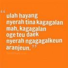 Ini Dia Kata Kata Bijak Bahasa Sunda Terbaik