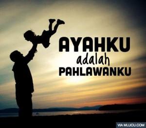 kata mutiara untuk ayah